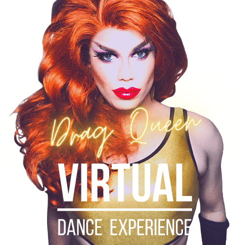 Drag Queen Virtual Dance Experience